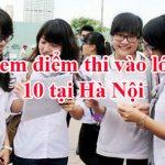Điểm thi vào lớp 10 thành phố Hà Nội năm 2016