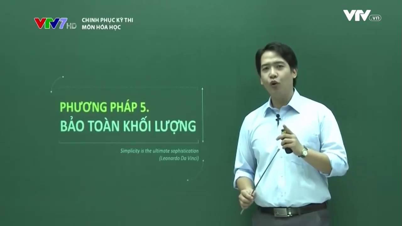 on-thi-thpt-quoc-gia-phuong-phap-bao-toan-khoi-luong