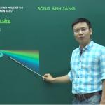 Video ôn thi THPT Quốc Gia môn Vật Lý về Sóng Ánh Sáng