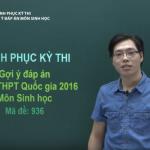 Chữa đề thi tốt nghiệp THPT Quốc Gia môn Sinh học năm 2016