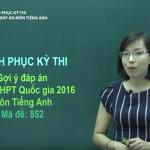 Chữa đề thi tốt nghiệp THPT Quốc Gia môn Tiếng Anh năm 2016