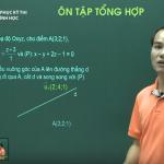 Video ôn thi THPT quốc gia tổng hợp môn Hình Học