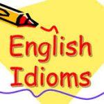 Tổng hợp những thành ngữ thông dụng nhất trong tiếng Anh