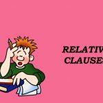 Mệnh đề quan hệ trong tiếng Anh-Relative Clauses
