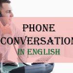 Những câu giao tiếp thông dụng khi nói chuyện điện thoại bằng tiếng Anh