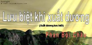 """Bài phân tích """"Lưu biệt khi xuất dương của Phan Bội Châu"""""""