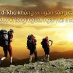 Nghị luận xã hội về câu nói: Đường đi khó, không khó vì ngăn sông cách núi mà khó vì lòng người ngại núi e sông của Nguyễn Bá Học