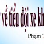 Phân tích bài thơ về tiểu đội xe không kính của Phạm Tiến Duật