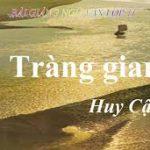 Bình giảng khổ thơ thứ 2 trong bài thơ Tràng Giang của Huy Cận