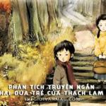 """Phân tích hình tượng nhân vật hai đứa trẻ trong tác phẩm """"Hai đứa trẻ"""" của Thạch Lam."""