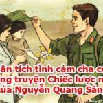 Phân tích tình cảm cha con trong truyện Chiếc lược ngà của Nguyễn Quang Sáng