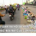 Suy nghĩ về hiện tượng xả rác bừa bãi nơi công cộng
